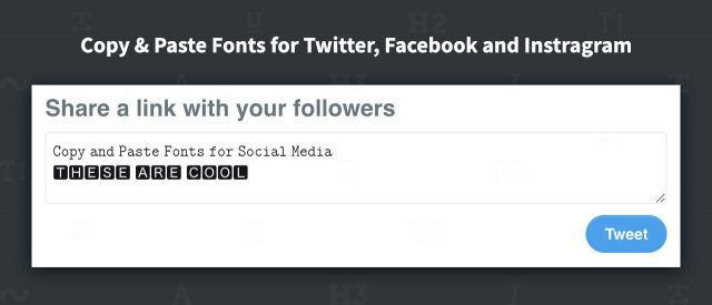 Copy and Paste Fonts for Twitter, Facebook and Instagram